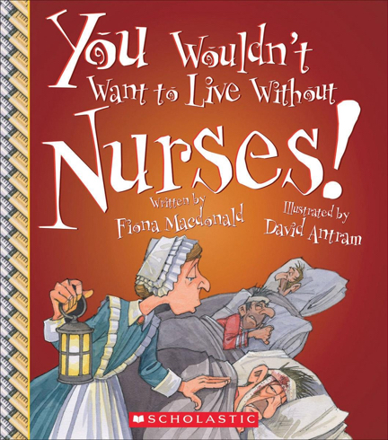 You Wouldn't Want To Live Without Nurses